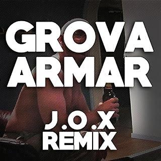 Grova armar [Explicit] (Remix)