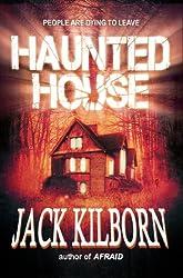 Haunted House - A Novel of Terror (The Konrath/Kilborn Collective) (English Edition)