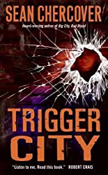 [Trigger City] (By: Sean Chercover) [published: September, 2009]