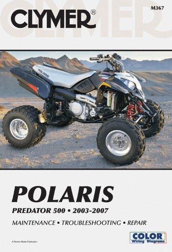 Polaris Predator 500 2003-2007 (Clymer Motorcycle Repair) por Penton