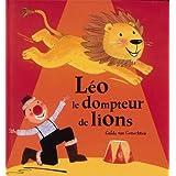 Léo le dompteur de lions