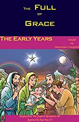 The Early Years (The Full of Grace Book 1)