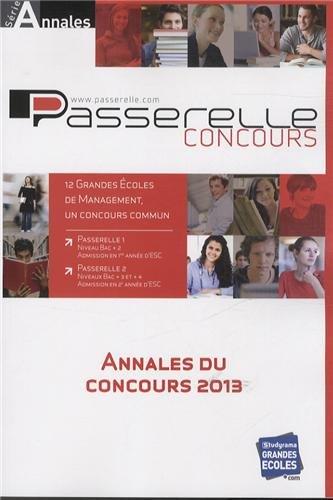 Annales Passerelle ESC du concours 2013 : Sujets et corrigés officiels