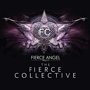 Fierce Angel Pres. the Fierce Collective
