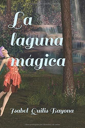 La laguna mágica