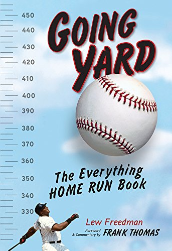Going Yard: The Everything Home Run Book por Lew Freedman