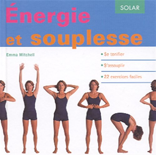 Energie et souplesse