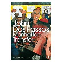 Manhattan Transfer (Penguin Modern Classics)