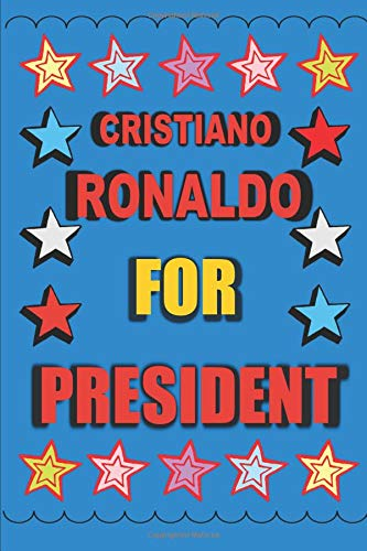 Cristiano Ronaldo for President: Empty Lined Journal Vote for Cristiano Ronaldo (Ronaldo Madrid Youth-real Jersey)
