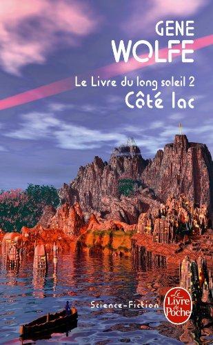 Côté lac (Le Livre du long soleil, tome 2) par Gene Wolfe