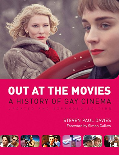 Out at the Movies: A History of Lesbian, Gay, Bisexual, Transexual and Queer Cinema