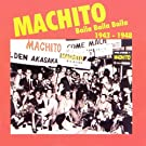 Baila Baila Baila: 1943-1948 by MACHITO & HIS AFRO-CUBANS (1999-11-09)