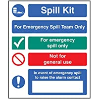 """Caledonia Signs 26043H """"Spill Kit Emergency Spill Team Only"""" Sign, Self Adhesive Vinyl, 300 mm x 250 mm"""