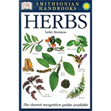 Smithsonian Handbooks: Herbs by Lesley Bremness (2002-11-05)