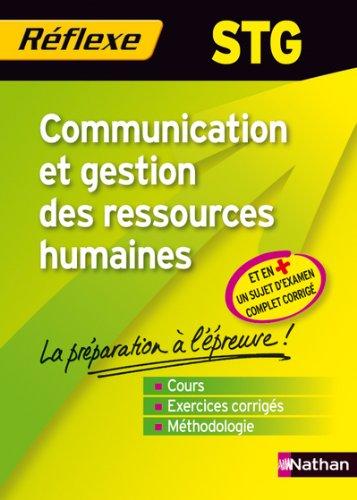 Mmo Rflexe : Communication et gestion des ressources humaines - Bac STG