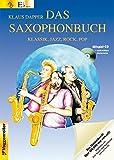 Das Saxophonbuch 1. Version Eb. Mit Mitspiel-CD und ausdruckbaren Klaviernoten - Klaus Dapper