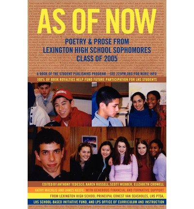 As of Now: Poetry & Prose from Lexington High School Sophomores Class of 2005 (Paperback) - Common