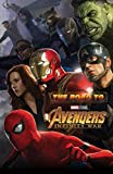 The Road to Marvel's Avengers: Infinity War - The Art of the Marvel Cinematic Universe (Road to Marvel's Avengers - Infinity War) (English Edition)