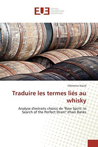 Traduire les termes liés au whisky par Clémence Viault