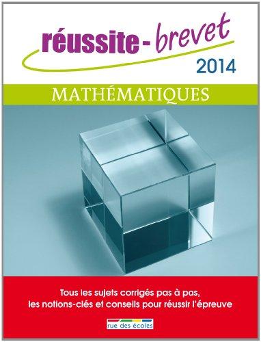 Réussite brevet 2014 - Mathématiques par Rue des écoles