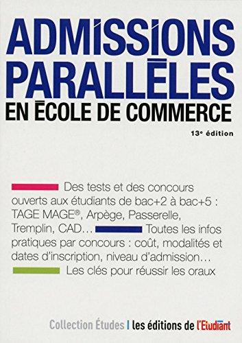 Admissions parallèles en école de commerce 13e édition
