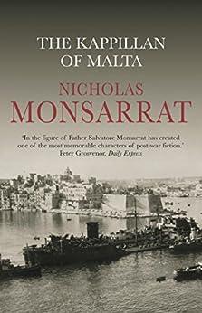 The Kappillan of Malta (CASSELL MILITARY PAPERBACKS) by [Monsarrat, Nicholas]