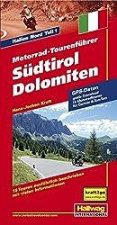 Motorrad-Tourenführer Südtirol Dolomiten: Italien Nord Teil 1