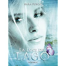 La Luce del Lago (Light of Nature Vol. 2)