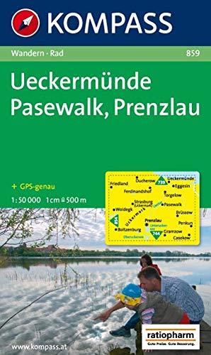 Ueckermünde - Pasewalk - Prenzlau: Wanderkarte mit Radrouten. GPS-genau. 1:50000 (KOMPASS-Wanderkarten, Band 859)