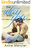 The Way With You