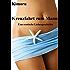 Kreuzfahrt zum Mann: Erotischer Liebesroman