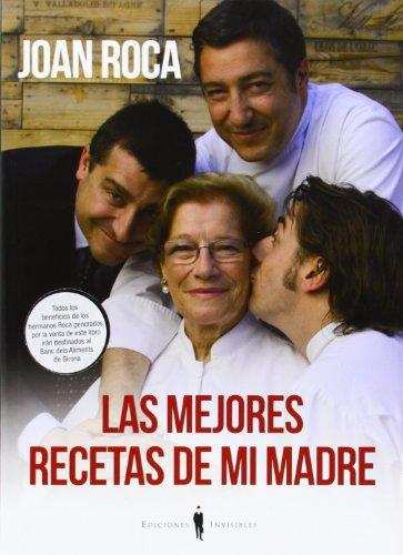 Las Mejores Recetas De Mi Madre (Milhojas) por Joan Roca Fontané