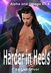 Harder In Heels (Alpha and Omega seri...