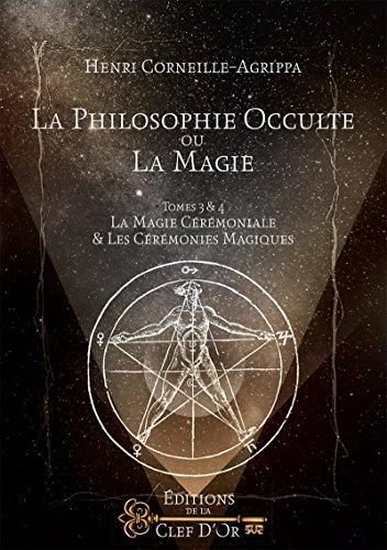 la-philosophie-occulte-ou-la-magie-tomes-3-et-4-la-magie-crmoniale-et-les-crmonies-magiques