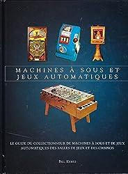 Machines à sous et jeux automatiques