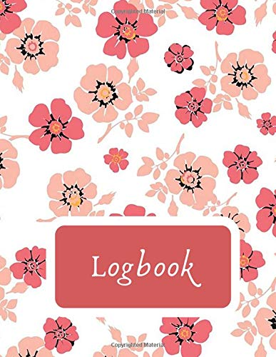Logbook: Ruled Lined Daily Inventory Book Paper Generic Multipurpose Logbook Journal Record Book Information Sheet, Jotter, Record Books, For ... Pages. (Essential Office Supplies, Band 42)