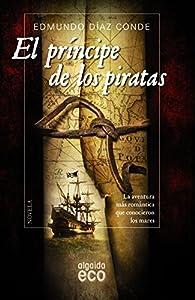 El príncipe de los piratas par Edmundo Díaz Conde