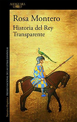 Historia del Rey Transparente por Rosa Montero