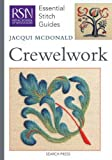 Crewelwork (Essential Stitch Guide) (Essential Stitch Guides)