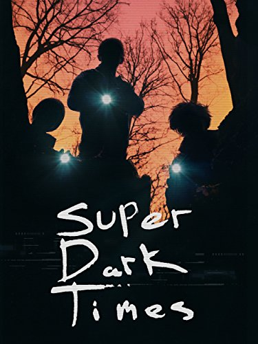 Super Dark Times [dt./OV]
