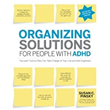 Organizing Solutions for People with ADHD, 2nd Edition-Revised and Updated (English Edition)