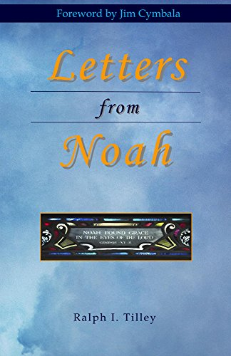 Letters from Noah (English Edition) (Ralph Tilley)