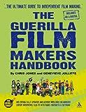Guerilla Film Makers Handbook 3e