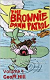 The Brownie Dawn Patrol Volume 1: Collected columns from one of Ireland's funniest writers (1-4)
