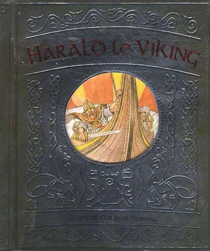 Harald Le Viking : L'histoire d'un jeune Normand