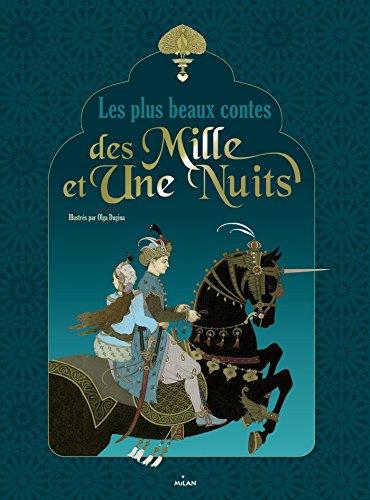 Les plus beaux contes des 1001 nuits