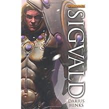 Sigvald (Warhammer Heroes) by Hinks, Darius (July 7, 2011) Paperback