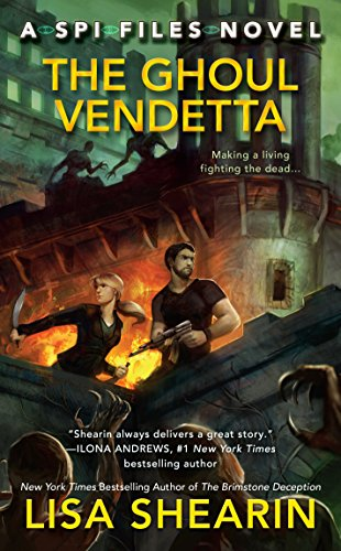 The Ghoul Vendetta (A SPI Files Novel Book 4) (English Edition) -