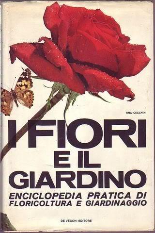 I fiori e il giardino enciclopedia pratica di floricoltura e giardinaggio