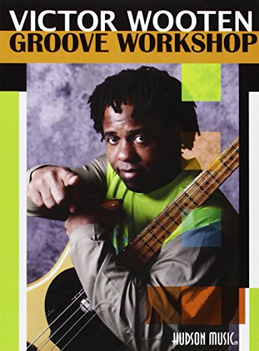 Victor Wooten - Groove Workshop [2 DVDs]